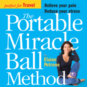 The Portable Miracle Ball Method Book