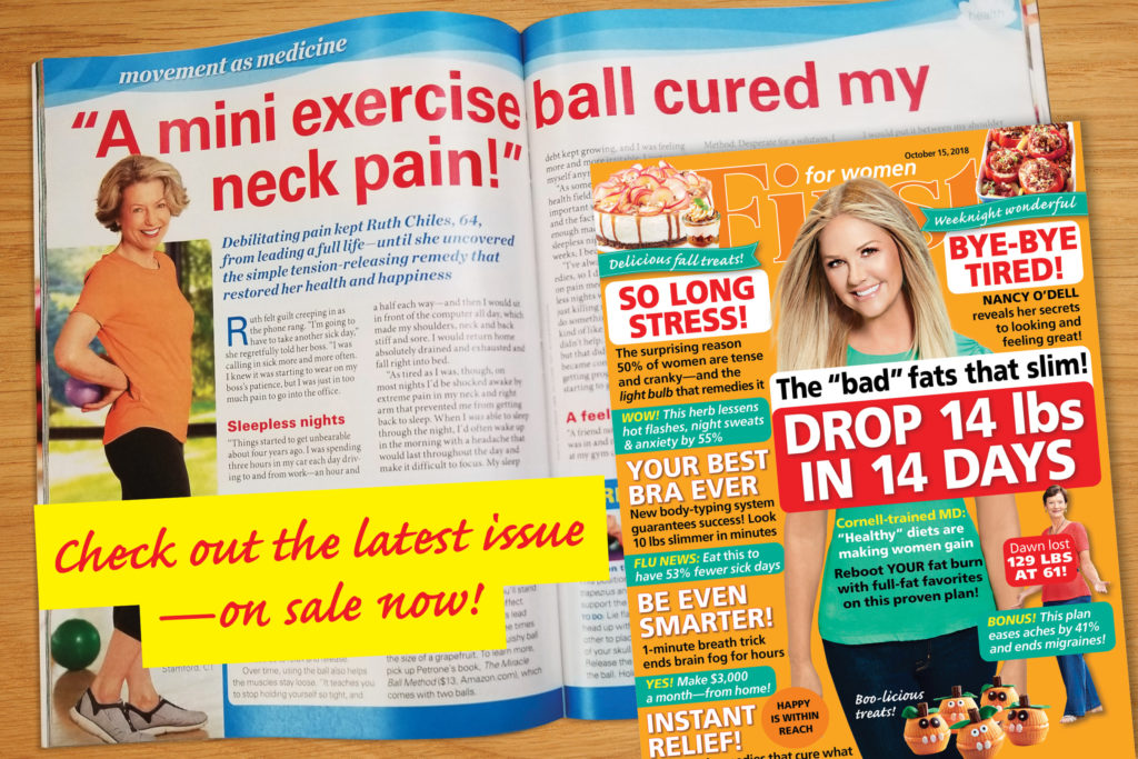 A mini exercise ball cured my neck pain - First for Women article about the Miracle Ball Method