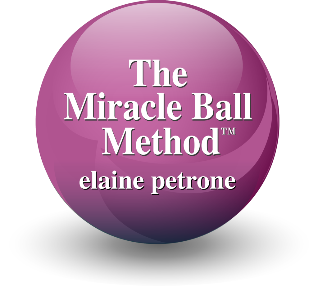 Elaine Petrone's Miracle Ball Method